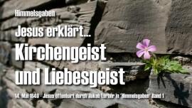 Himmelsgaben Jakob Lorber-Kirchengeist und Liebesgeist-Jesus offenbart