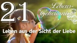 Jesus offenbart Lebensgeheimnisse Gottfried Mayerhofer-21-Leben aus der Sicht der Liebe