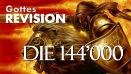 WER SIND DIE 144000 Zeugen im Buch der Offenbarung-Zusammenfassung von Aussagen des Herrn-Trompete Gottes-Buch des wahren Lebens