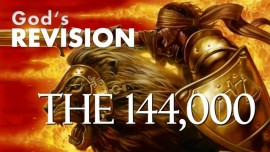 WHO ARE THE 144000 Witnesses in the Book of Revelation-Summary of Statements from the Lord-TrumpetcallofGod-Book of the true Life