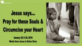 2018-01-22 - Pray for these souls-Circumcise your Heart-Trafficked Children-Abuse-Loveletter from Jesus