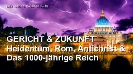 Jakob Lorber-Das Grosse Johannes Evangelium-Gericht und Zukunft-Ende des modernen Heidentums-Friedensreich Christi
