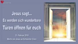 2018-02-21 - Es werden sich wunderbare Tueren oeffnen-Leiden sind nicht umsonst-Liebesbrief von Jesus