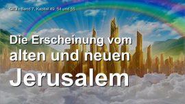 Das Grosse Johannes Evangelium Jakob Lorber-Das Alte Jerusalem-Das Neue Jerusalem-Jesus erklaert