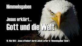Jesus offenbart Himmelsgaben Jakob Lorber-Gott und die Welt