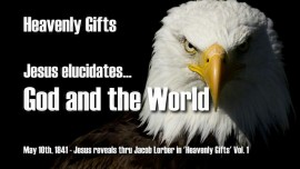 Jesus reveals Heavenly Gifts Jakob Lorber-God and the World-Gifts from Heaven