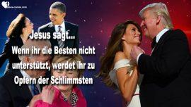 2018-03-18 - Die Besten unterstutzen-Donald Trump-Obama-Hillary-Kamala-Biden-Opfer-Liebesbrief von Jesus