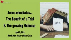 Benefit of a Trial - Growing in Holiness - Love Letter from Jesus
