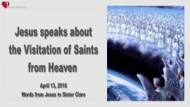 Visitation of Saints-Visitations from Heaven-Love Letter from Jesus