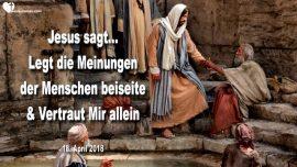 2018-04-18 - Meinungen der Menschen beiseite legen-Jesus Christus allein vertrauen-Heilung-Liebesbrief