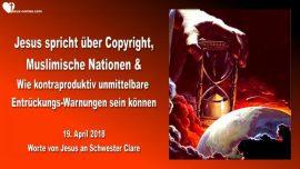 2018-04-19 - Copyright-Urheberrecht-Warnungen-Traeume Entrueckung bevorstehend-Muslime-Liebesbrief von Jesus