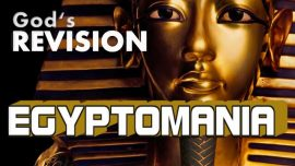 Gods Revision-The Great Gospel of John Jakob Lorber-The pyramids-Egyptomania-Egyptology