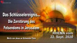 Liebesbrief Warnung von Jesus-Das Schlusselereignis-Zerstorung Felsendom Jerusalem-Rhema
