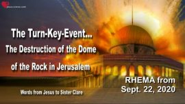 Love Letter Warning from Jesus God-Turn Key Event Destruction Dome of the Rock Jerusalem Rhema