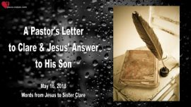 2018-05-16 - Letter of a Pastor-Suffering-Sickness-Answer from Jesus to Pastor-Love Letter from Jesus