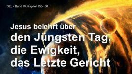 Das Grosse Johannes Evangelium Jakob Lorber-Juengster Tag, Ewigkeit, das letzte Gericht-Lehrgang von Jesus