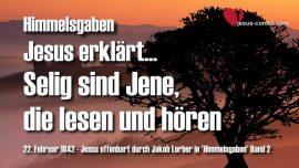 Himmelsgaben-Jakob Lorber-Selig ist-Gesegnet ist-Lesen und hoeren-Offenbarung 1_3-Johannes Evangelium