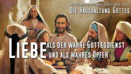 Jakob Lorber Die Haushaltung Gottes Band 2-169-Liebe als der wahre Gottesdienst und das wahre Opfer