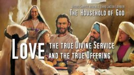 Jakob Lorber The Household of God Volume 2-Love as the true Divine Service and the true Offering