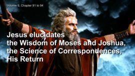 The Great Gospel of John Jakob Lorber-Wisdom of Moses-Science of Correspondences-Second Coming of Christ