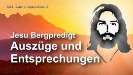 Das Grosse Johannes Evangelium Jakob Lorber - Die Bergpredigt von Jesus - Auszuege und Entsprechungen