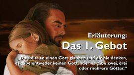 Geistige Sonne Jakob Lorber-Das erste Gebot-An einen Gott glauben-Keine Goetter haben