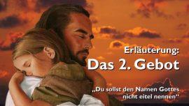 Geistige Sonne Jakob Lorber-Das zweite Gebot-Du sollst den Namen Gottes nicht missbrauchen