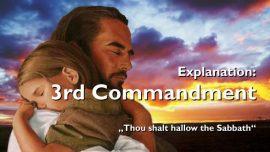 Spiritual Sun Jakob Lorber-76-The 3rd Commandment-Thou shalt hallow the Sabbath