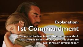 Spiritual Sun Jakob Lorber-The first Commandment-Believe in one God-Have no other gods