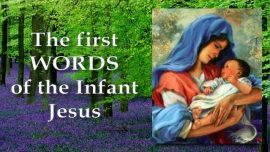 Childhood of Jesus Jakob Lorber-The first words of the Infant Jesus-Gospel of James
