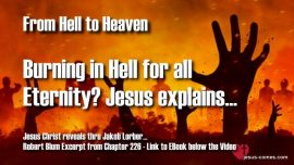 Robert Blum-Jakob Lorber-Eternal Hell-Eternal Damnation-Burning in Hell for all Eternity-Eternal Punishment
