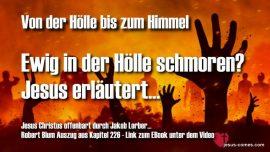 Robert Blum-Jakob Lorber-Ewige Hoelle-Ewige Verdammung-Ewig in der Hoelle schmoren-Ewige Strafe