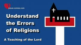 Book of the true Life-Teaching 205-Understand the Errors of Religions-Teaching from Jesus Love Letter