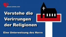 Buch des wahren Lebens-Unterweisung 205-Verirrungen der Religionen-Lehrgang von Jesus Liebesbrief