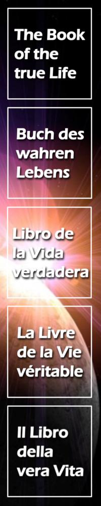 Das Buch des wahren Lebens-Book of the true Life-La Livre de la Vie veritable-Libro de la Vida verdadera-Il Libro della vera Vita