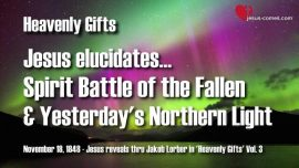 Gifts from Heaven Jacob Lorber Heavenly Gifts-Spirit Battle of the Fallen and the Northern Light