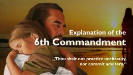 Spiritual Sun Jakob Lorber-The sixth Commandment-You shall not practice unchastity-not commit adultery