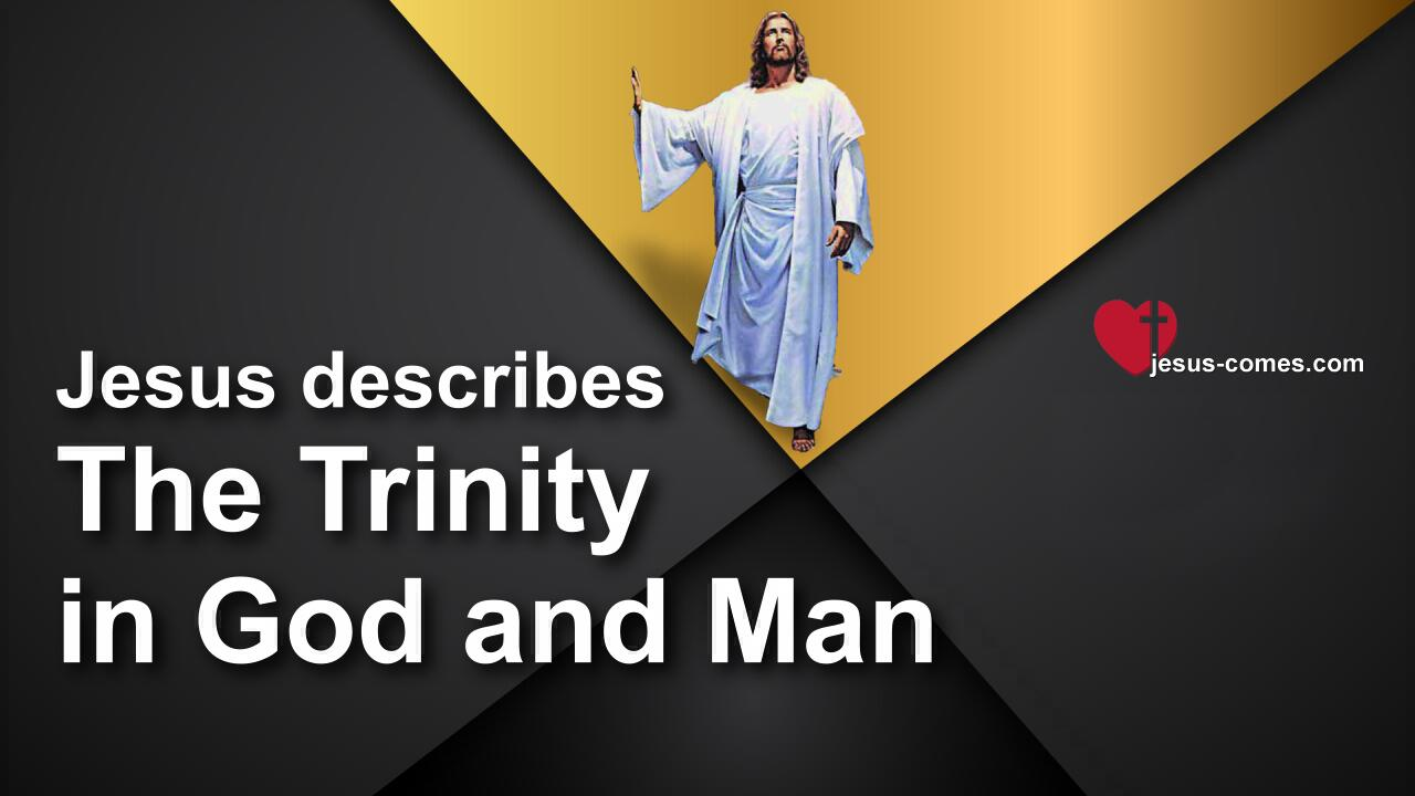 The Great Gospel of John Jakob Lorber 6-230-The Trinity in God-Trinity in Man-The Divine Trinity-1280