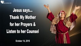 2018-10-14 - Prayers Blessed Mother Mary-Counsel from Mother Mary-Cloud of Witnesses-Love Letter from Jesus