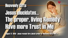 Heavenly Gifts Jacob Lorber Gifts from Heaven-Proper Remedy-Trust in Jesus-Remedy