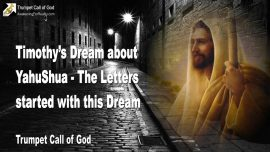 2004-04 - Timothys Dream of YahuShua-The Letters began with this Dream-Trumpet Call of God-1280