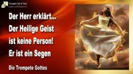 2005-04-19 - Der Heilige Geist ist keine Person-Der Geist Gottes ist ein Segen-Die Trompete Gottes