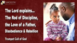 2008-03-22 - Rod of Discipline-Love of a Father-Disobedience-Rebellion-Trumpet Call of God