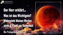 2010-12-11 - Das Wichtigste-Den Worten Gottes widerstehen-Vor Dummheit fliehen-Die Trompete Gottes-1280