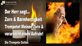 2011-01-03 - Zorn und Barmherzigkeit Gottes-Den Zorn Gottes trompeten-Aufruhr veranstalten-Trompete Gottes-1280