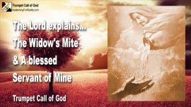 2011-03-25 - The Widows Mite-Blessed Servant of the Lord-Stinginess-Trumpet Call of God