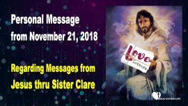 2018-11-21 - Personal Message-Messages from Jesus thru Sister Clare du Bois-1280