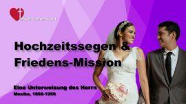 Buch des wahren Lebens-Unterweisung 357-Segen zur Hochzeit und Friedensmission-Eheschliessung