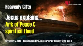 Heavenly Gifts Jakob Lorber-Ark of Peace-Spiritual Flood of Sins-Spirit of Imperiousness-Love Letter from Jesus 1280