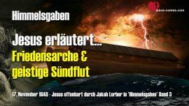 Himmelsgaben Jakob Lorber-Friedensarche-Geistige Suendflut Sintflut-Geist der Herrschsucht-Liebesbrief von Jesus 1280